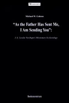 As the Father Has Sent Me, I Am Sending You
